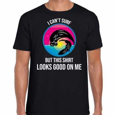 I cant surf but this shirt looks good on me fun shirt carnavalspak zwart heren